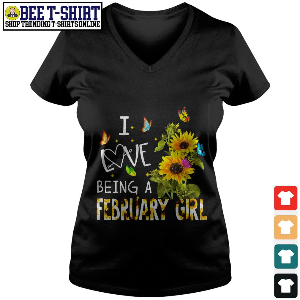 I love being butterfly and sunflowers being a February girl V-neck T-shirt