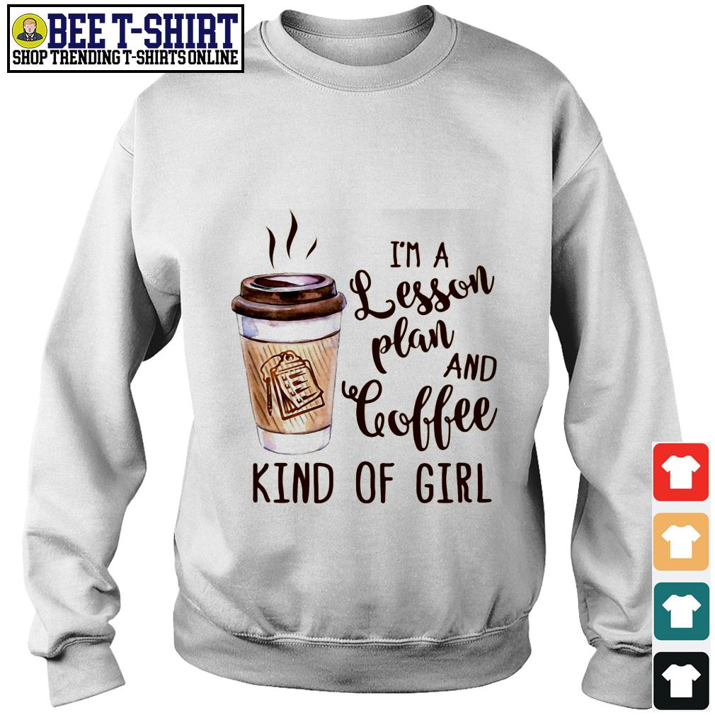 I'm a lesson plan and coffee kind of girl Sweater
