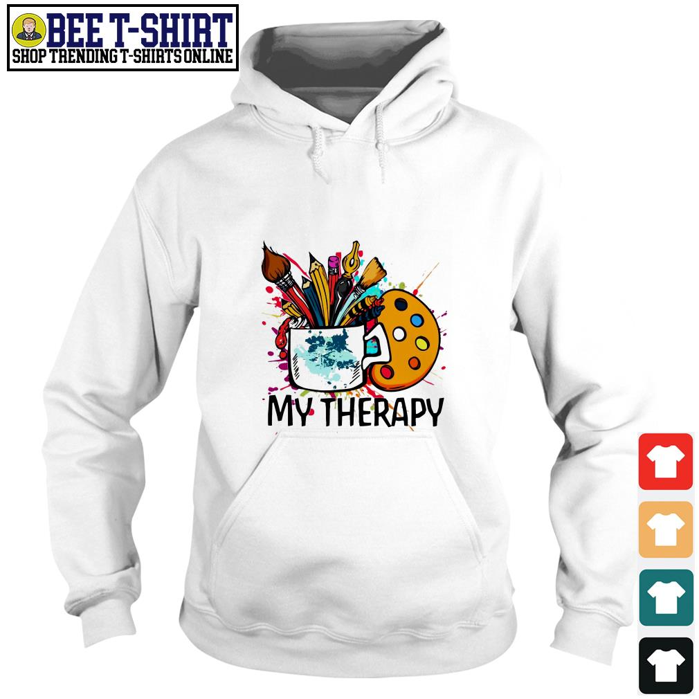 My therapy painting tools Hoodie