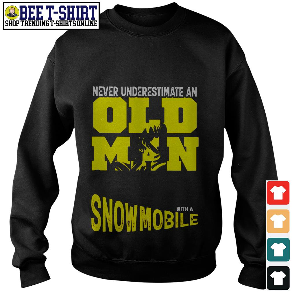 Never underestimate an old man with a Snowmobile Sweater