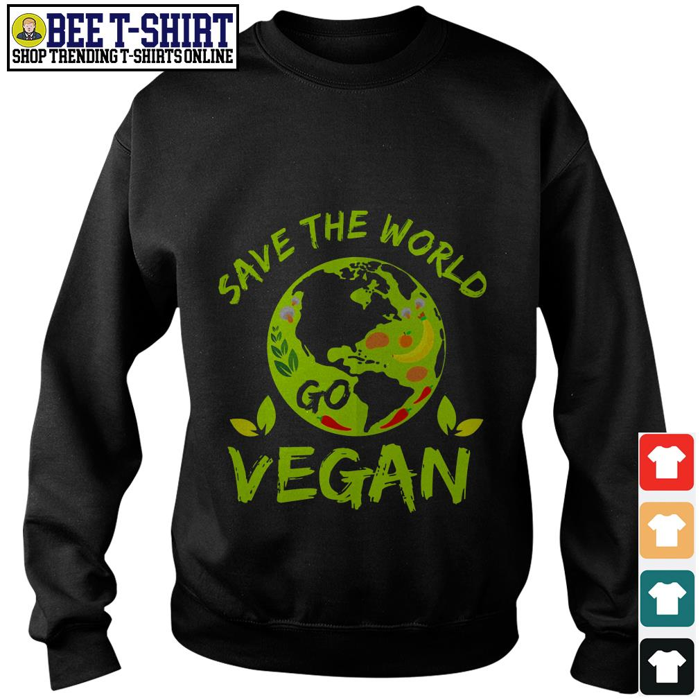 Save the world go vegan Sweater