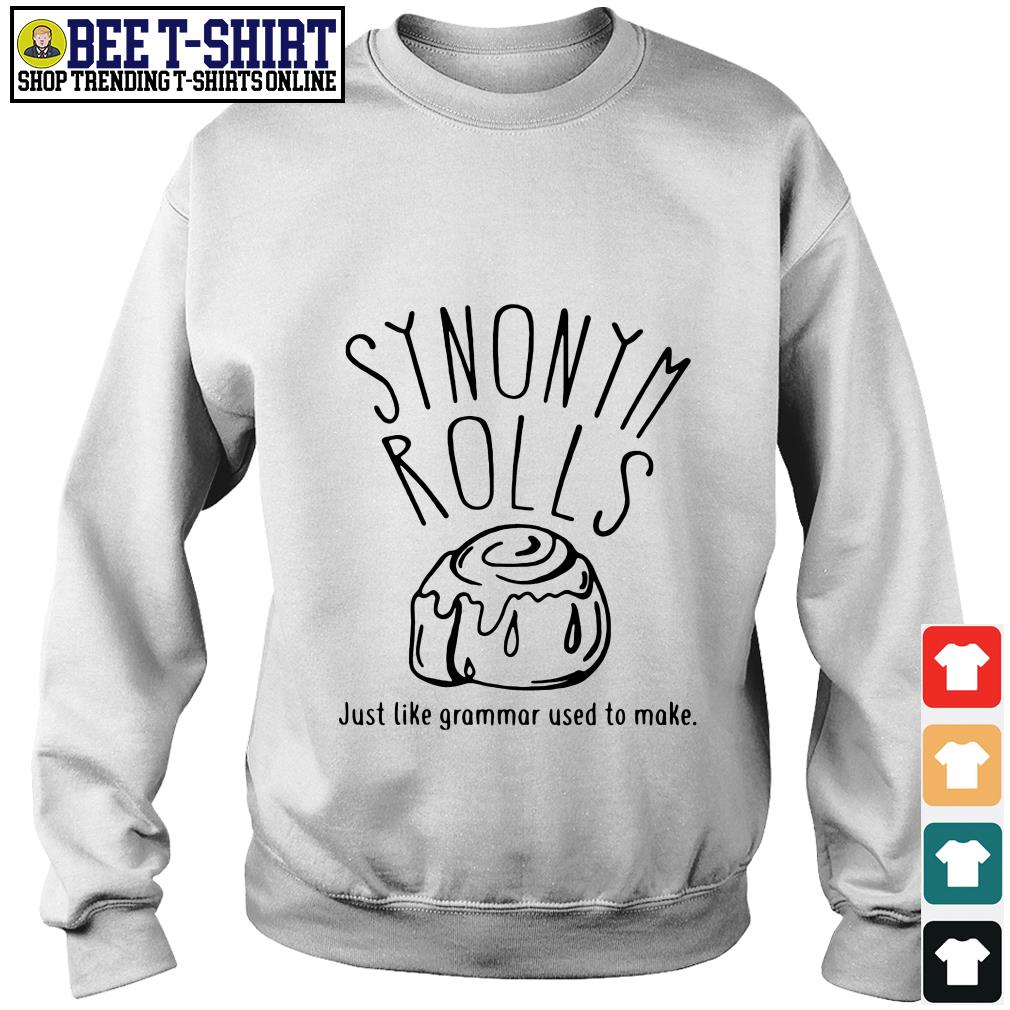 Synonym rolls just like grammar used to make Sweater