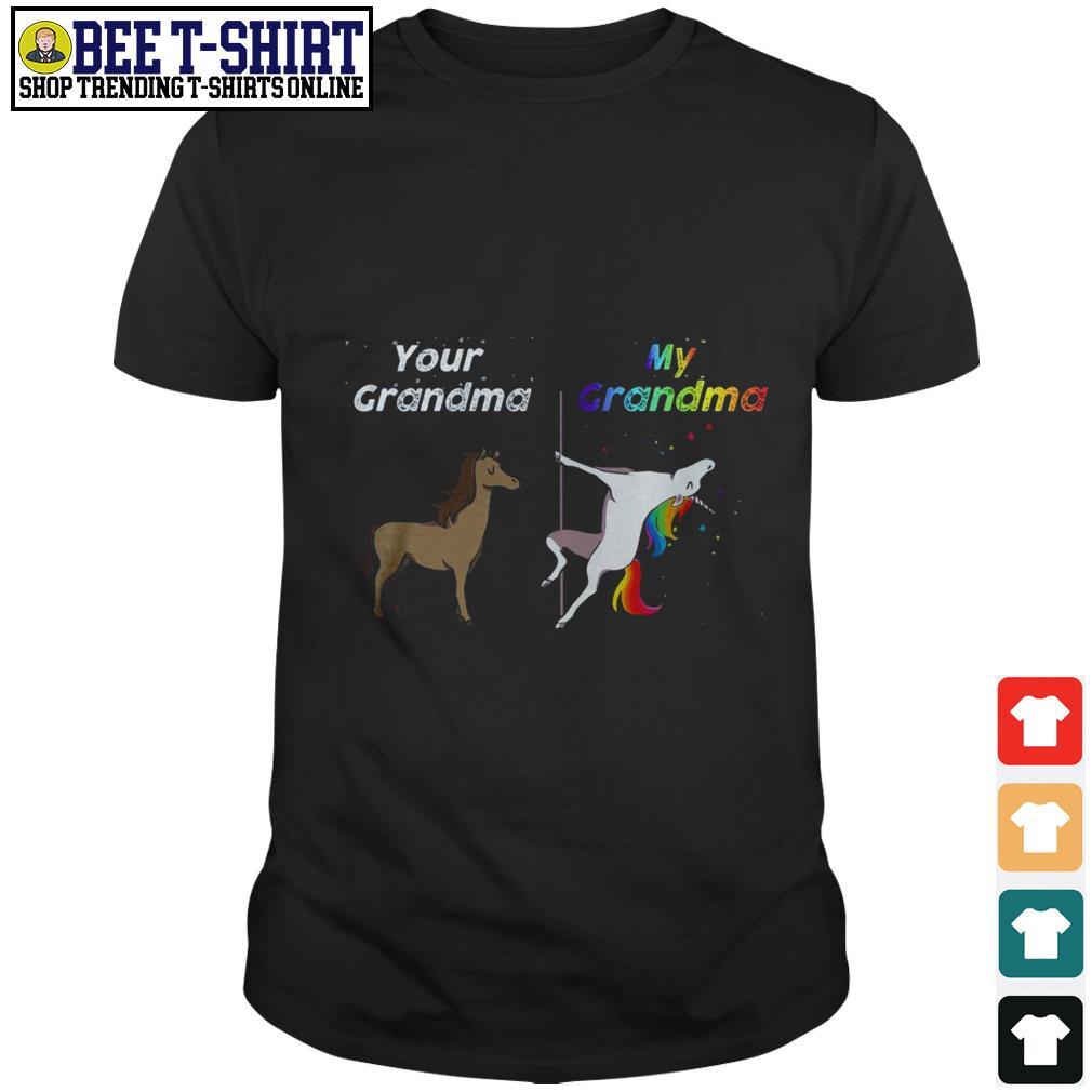 Your Grandma my Grandma unicorn shirt
