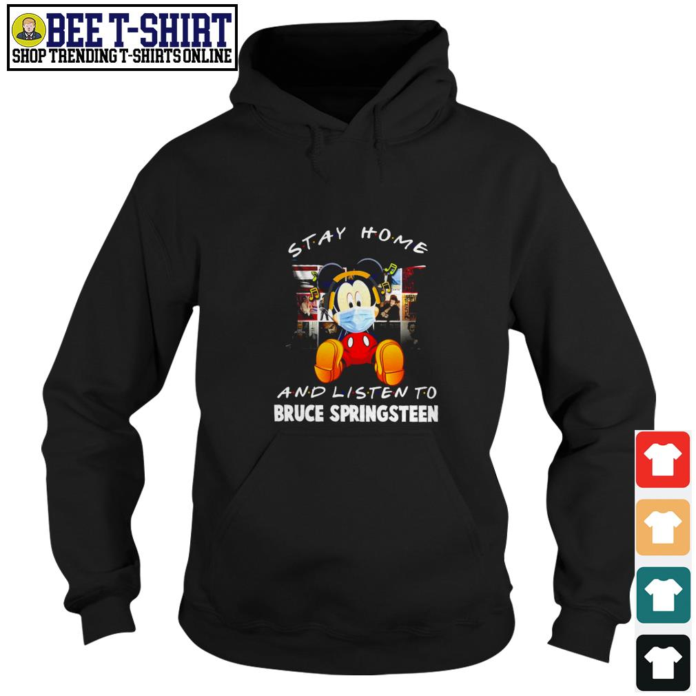 Mickey Mouse stay home and listen to Bruce Springsteen Hoodie
