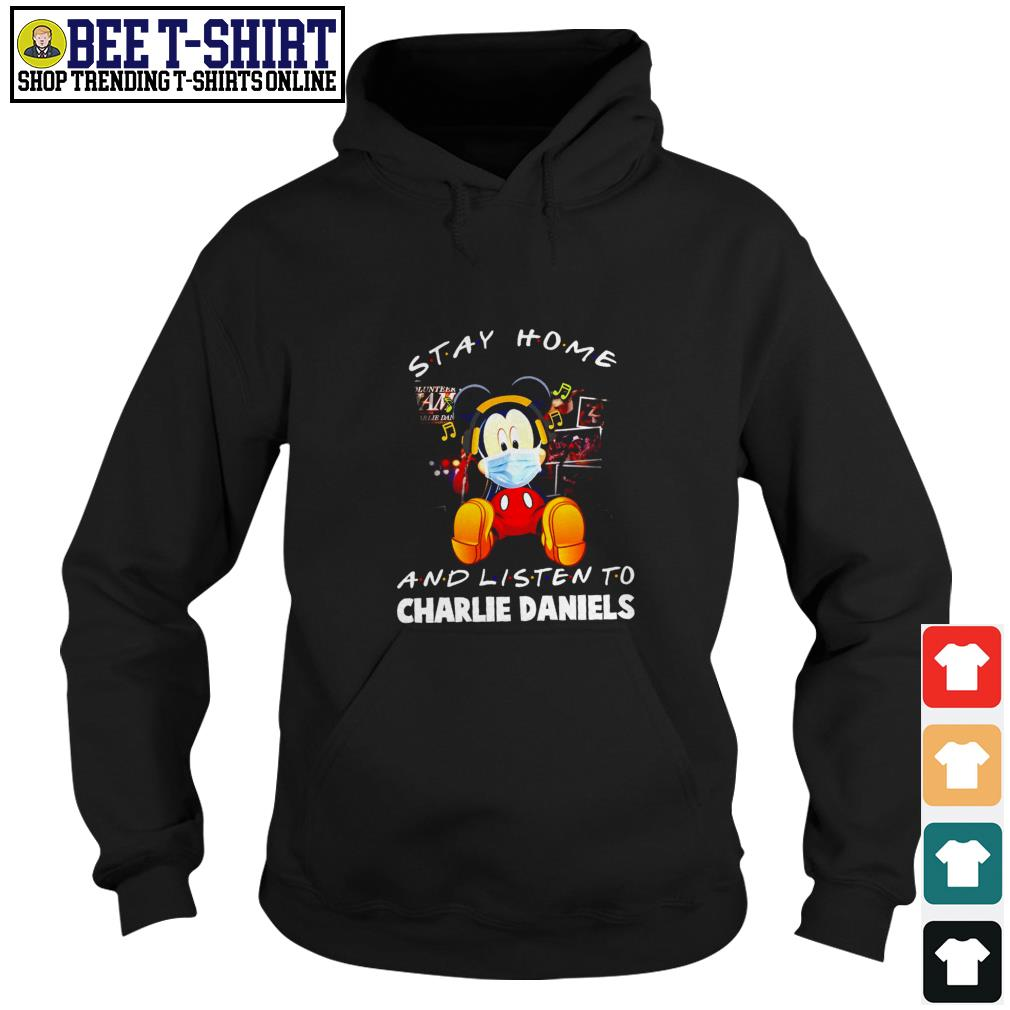 Mickey Mouse stay home and listen to Charlie Daniels Hoodie