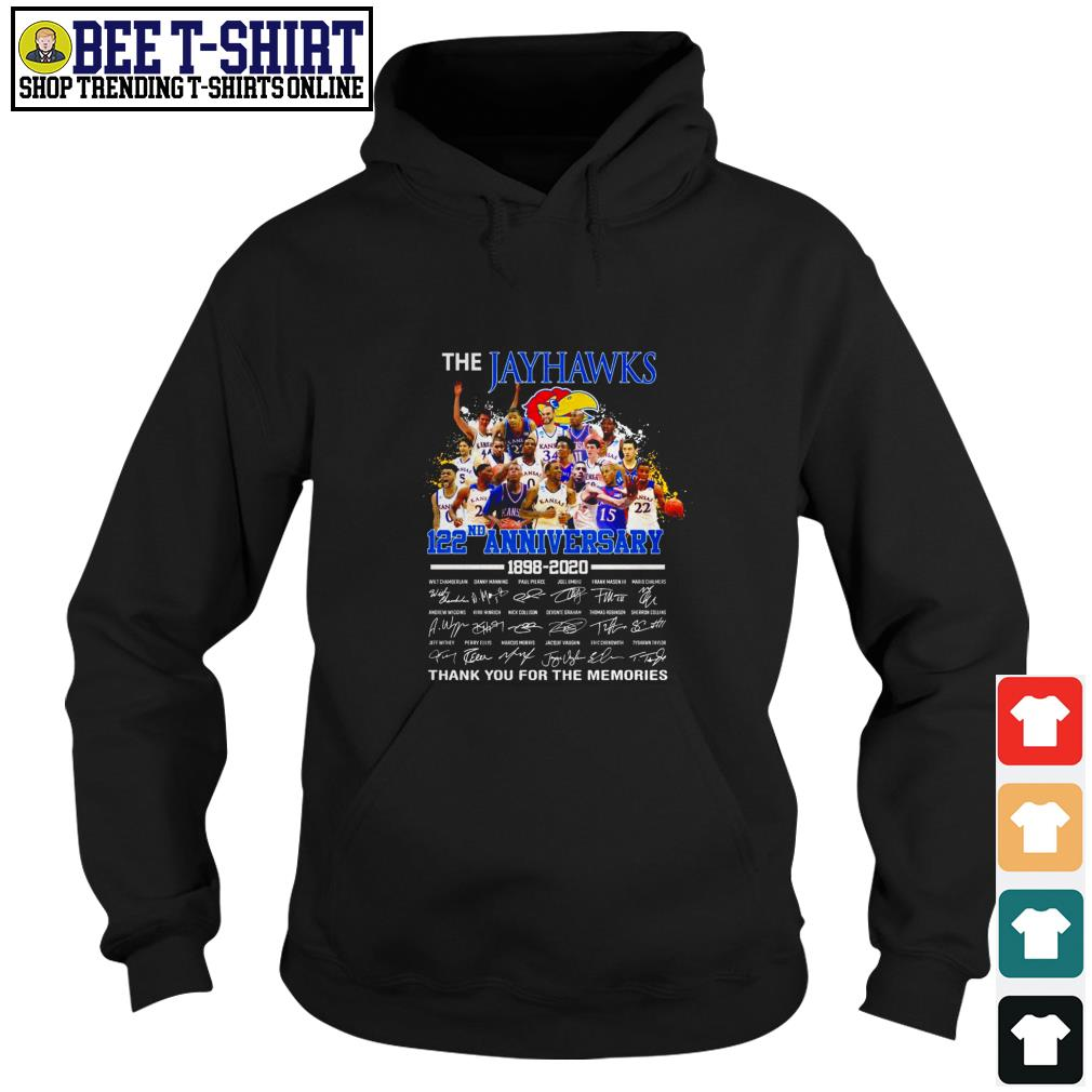The Jayhawks 122nd anniversary 1898 2020 thank you for the memories Hoodie