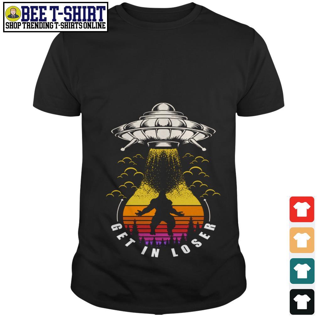 UFO Bigfoot get in loser vintage shirt