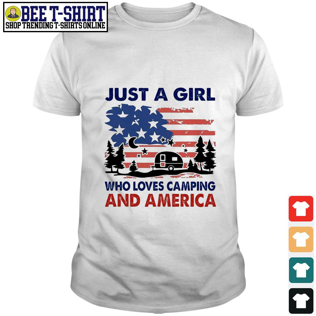 Just a girl who loves camping and America shirt
