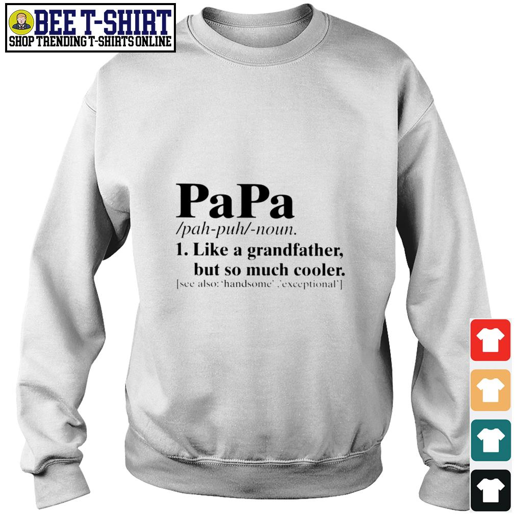 Papa like a grandfather but so much cooler see also handsome exceptional Sweater