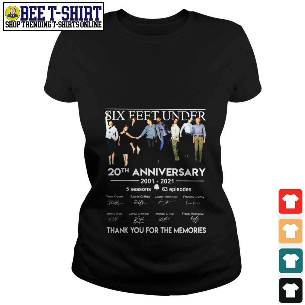 Six Feet Under 20th anniversary 2001 2021 thank you for the memories Ladies Tee