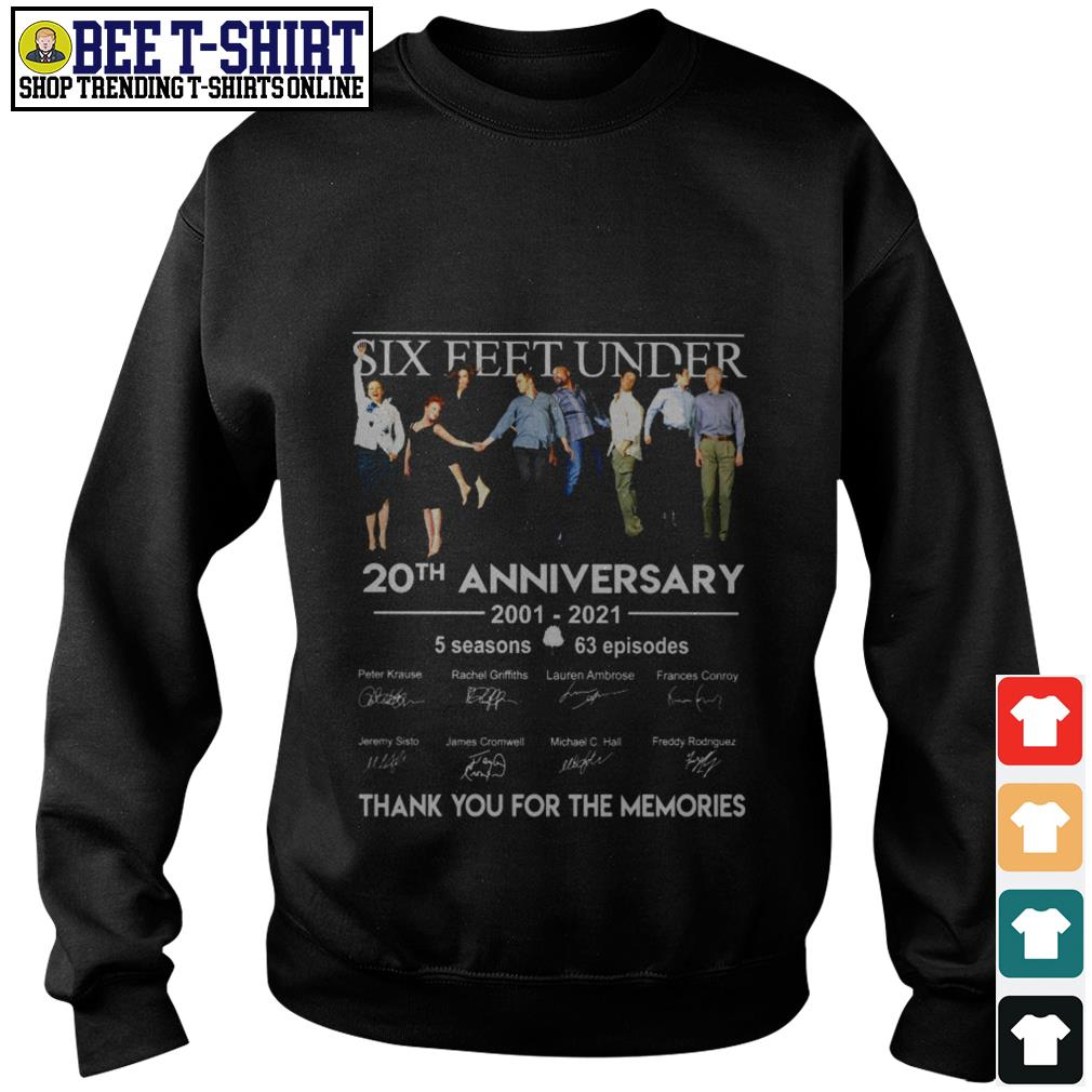 Six Feet Under 20th anniversary 2001 2021 thank you for the memories Sweater