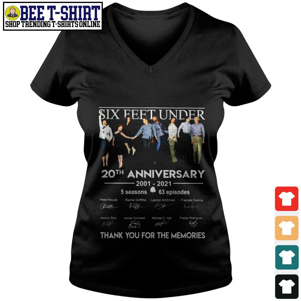 Six Feet Under 20th anniversary 2001 2021 thank you for the memories V-neck T-shirt