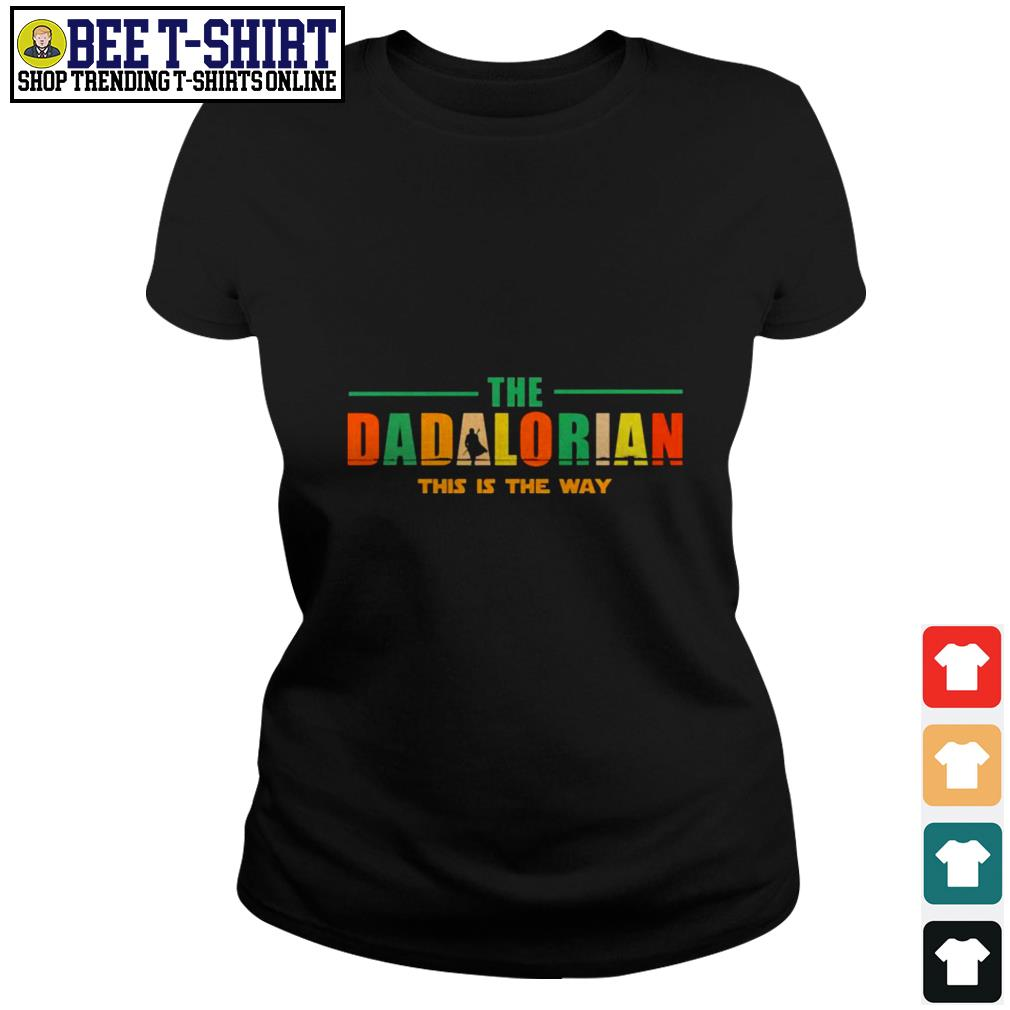 The dadlorian this is the way vintage Ladies Tee