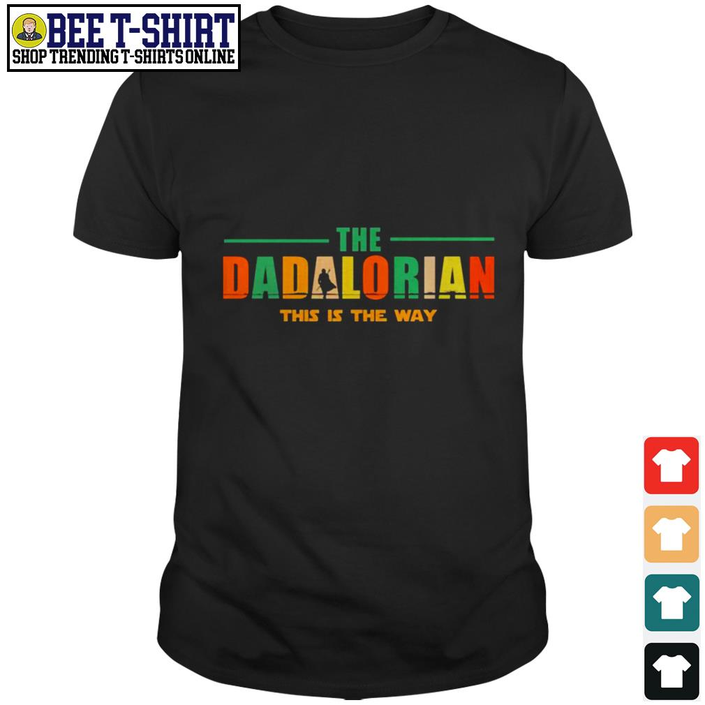 The dadlorian this is the way vintage shirt