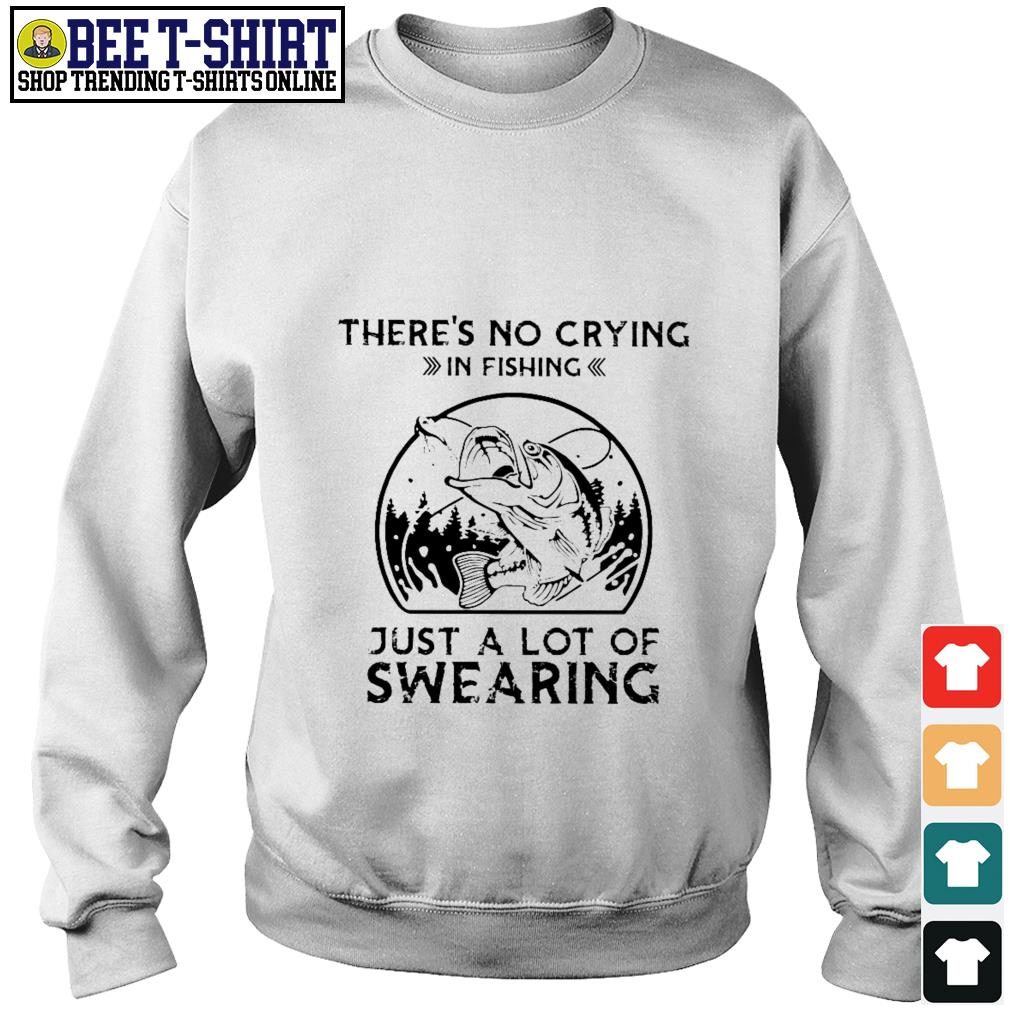 There's no crying in fishing just a lot of swearing Sweater