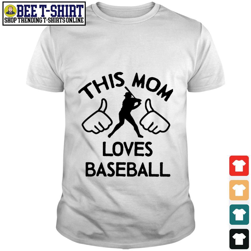 This mom loves baseball shirt