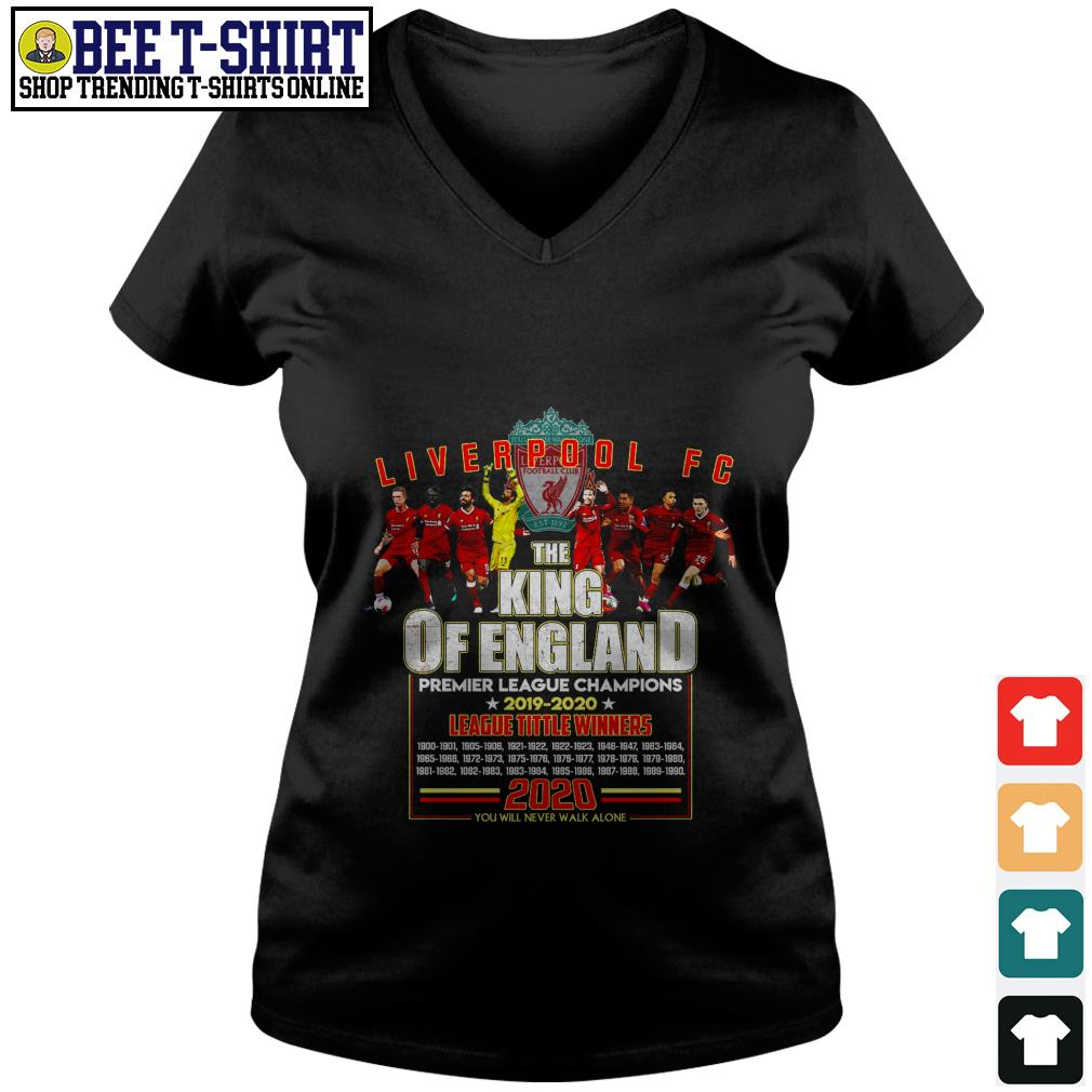 Liverpool FC the King of England Premier League Champions 2019 2020 V-neck T-shirt