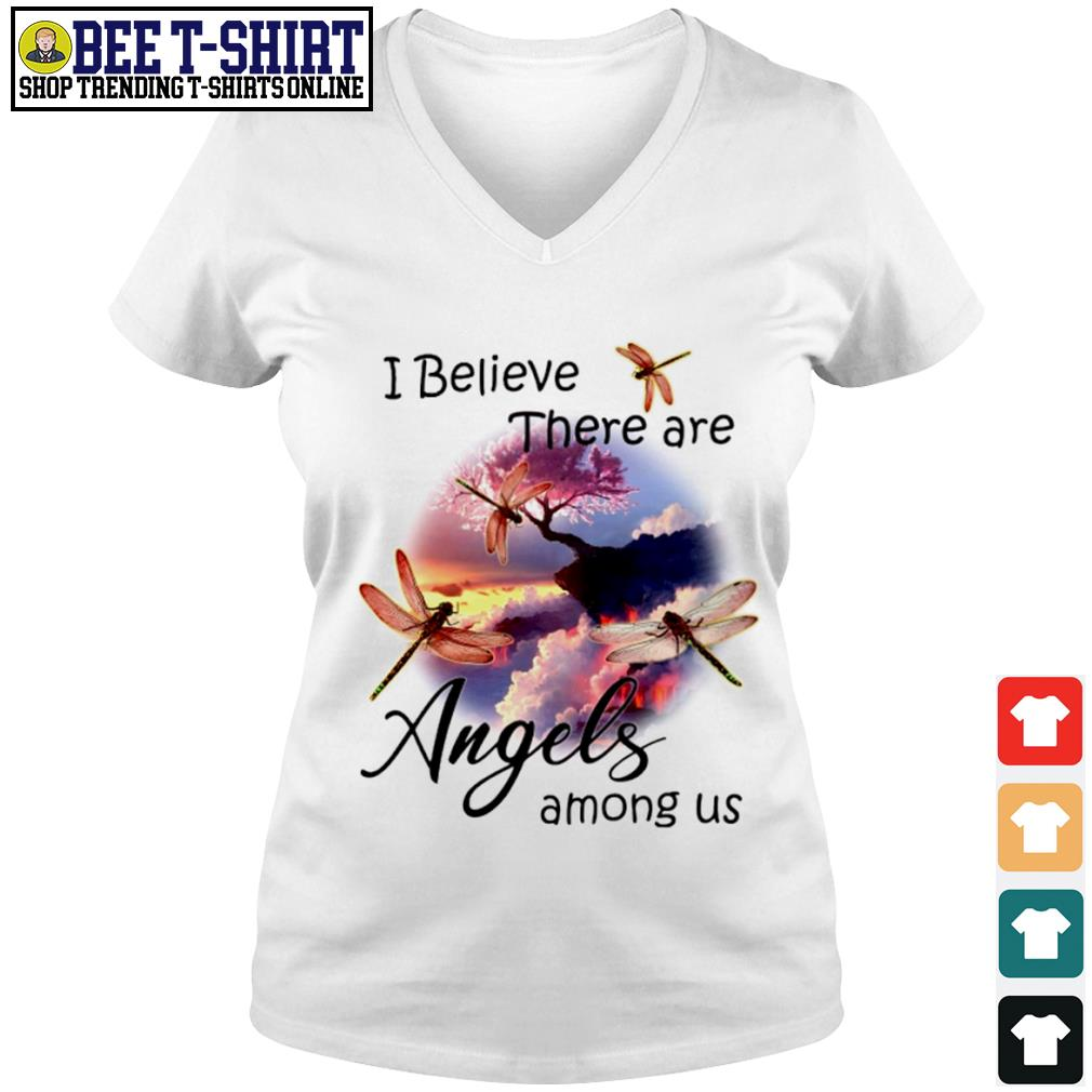 Dragonflies I believe there are angels among us s v-neck t-shirt