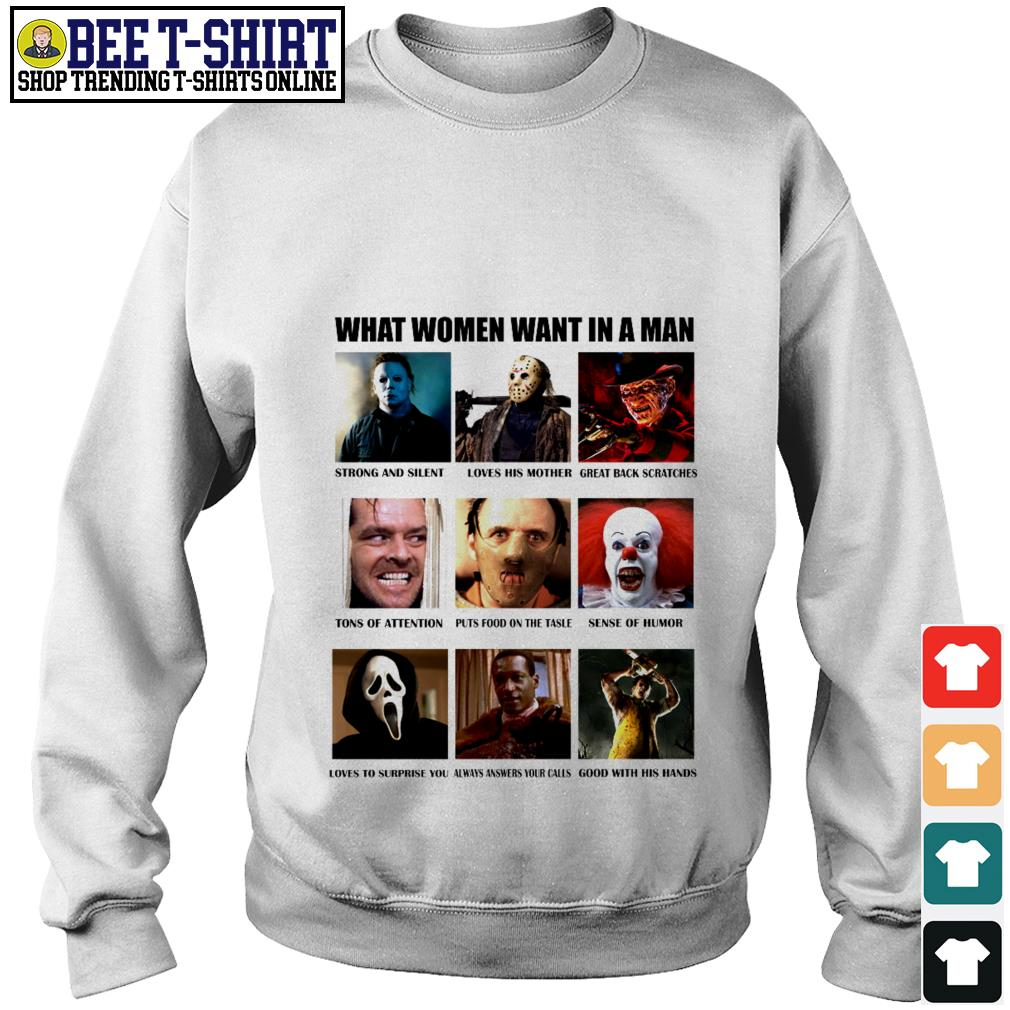 What women want in a man strong and silent like Michael Myers Sweater