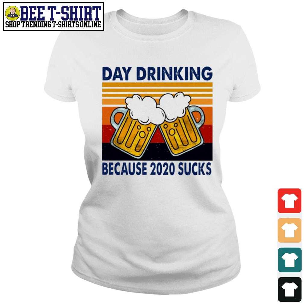 Day drinking beer because 2020 sucks vintage s ladies-tee