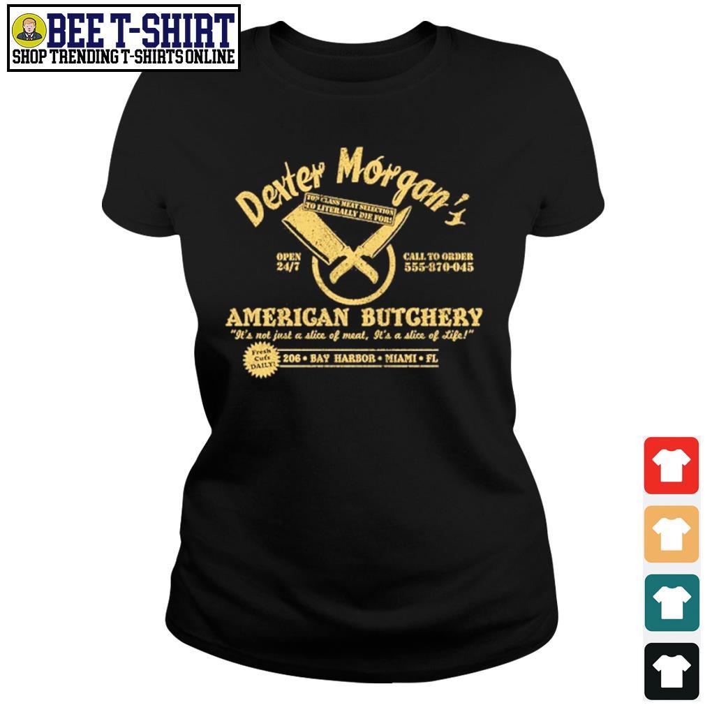 Dexter Morgan American Butchery Bay Harbor Miami s ladies-tee