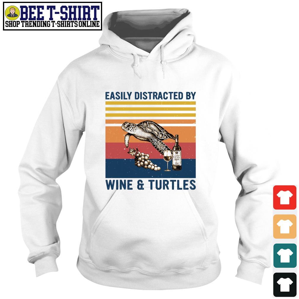Easily distracted by wine and turtles vintage s hoodie