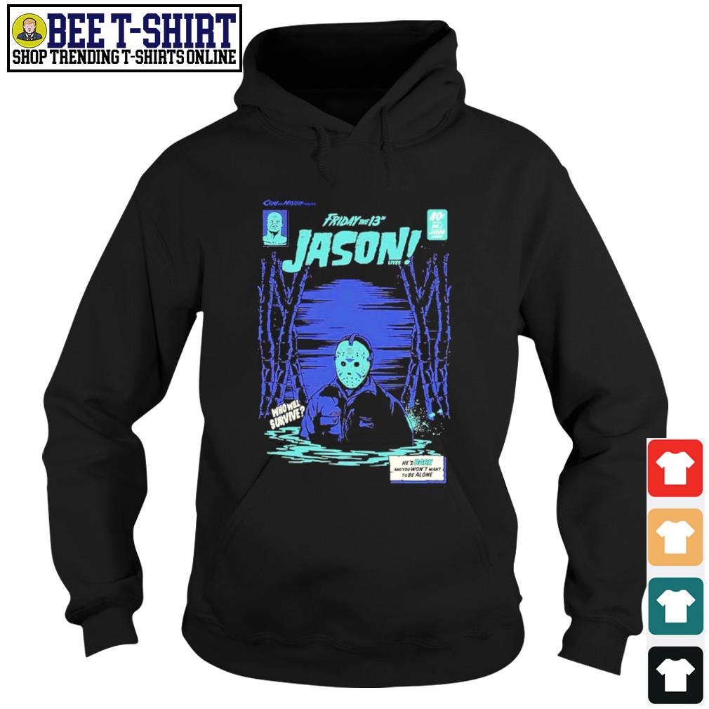 Friday the 13th Jason lives who will survive comic s hoodie