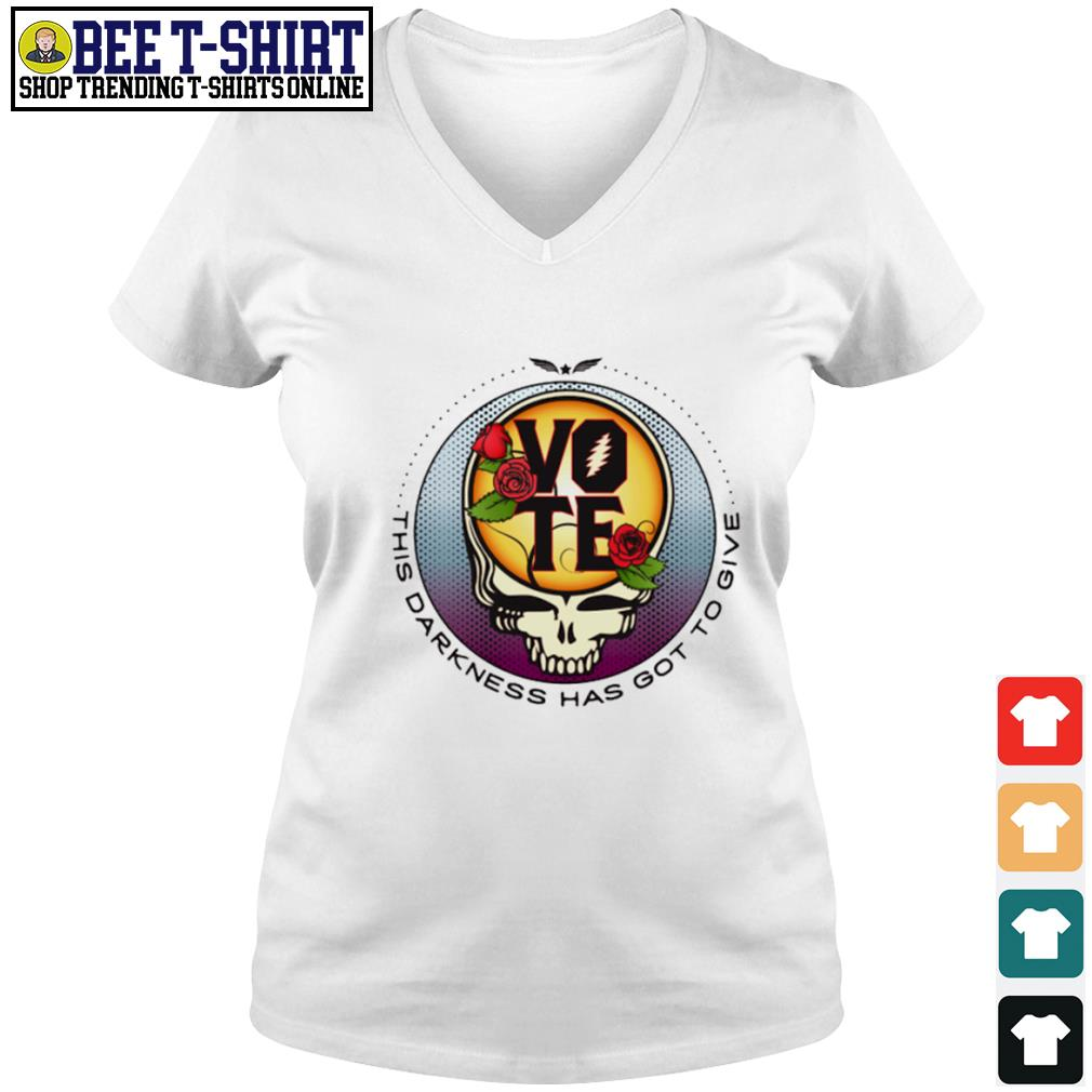 Grateful Dead vote this darkness has got to give s v-neck t-shirt