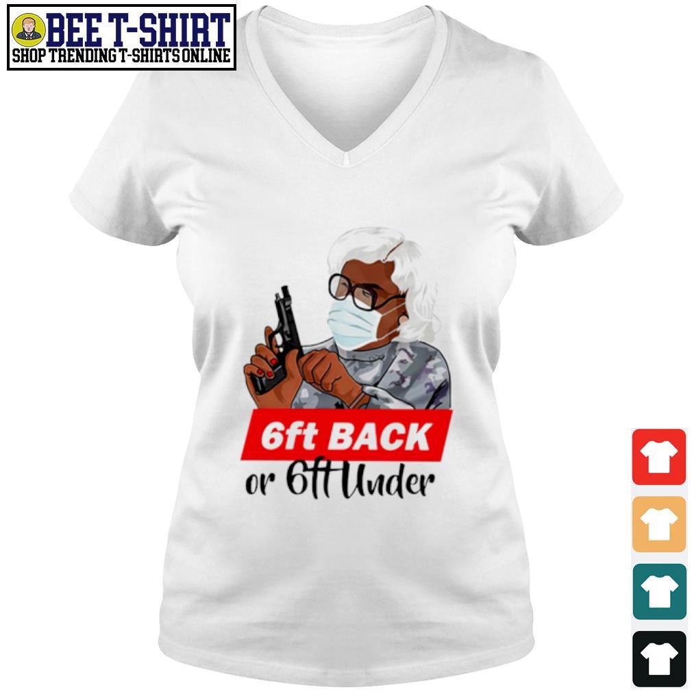 Madea 6ft back or 6ft under s v-neck t-shirt