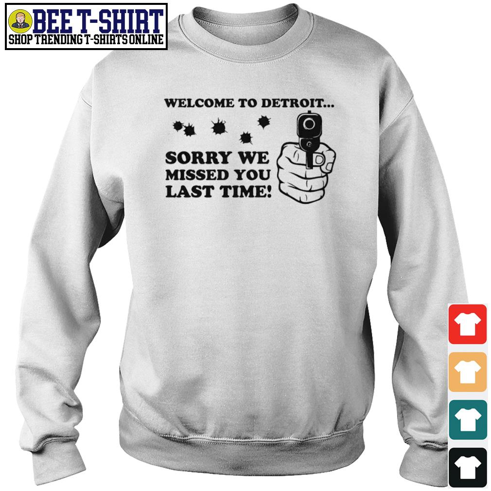 Welcome to Detroit sorry we missed you last time s sweater