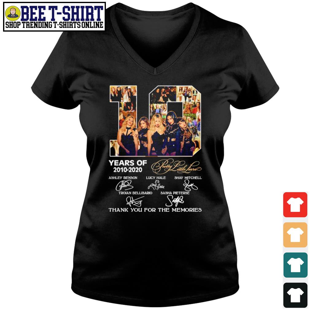 10 years of Pretty Little Liars 2010-2020 thank you for the memories s v-neck t-shirt