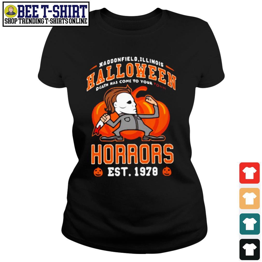 Haddonfield Illinois Halloween Michael Myers horrors est 1978 s ladies-tee