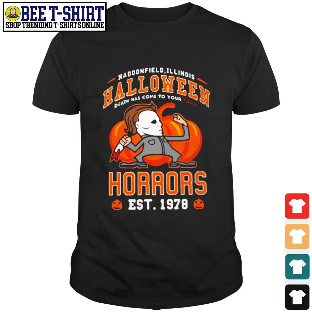 Haddonfield Illinois Halloween Michael Myers horrors est 1978 shirt