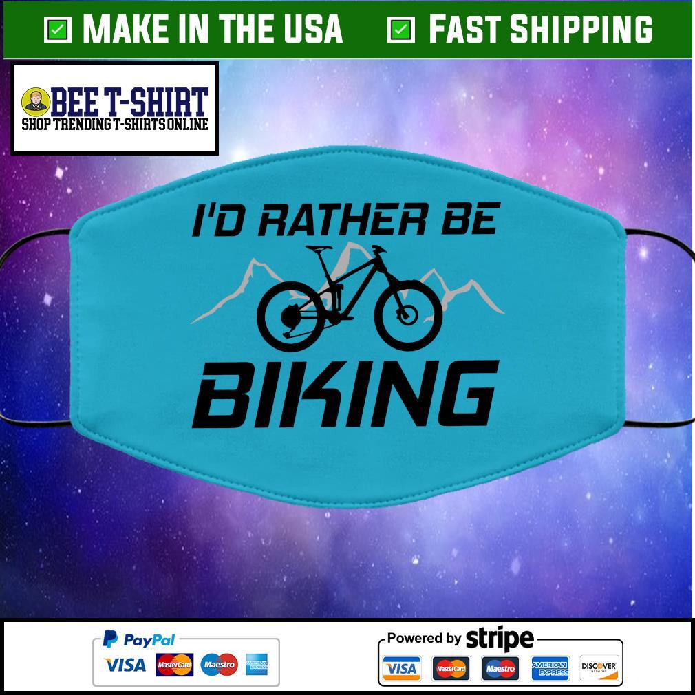 I'd Rather Be Biking Cloth Face Mask Washable blue