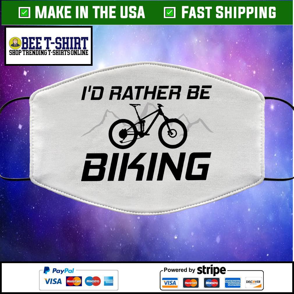 I'd Rather Be Biking Cloth Face Mask Washable