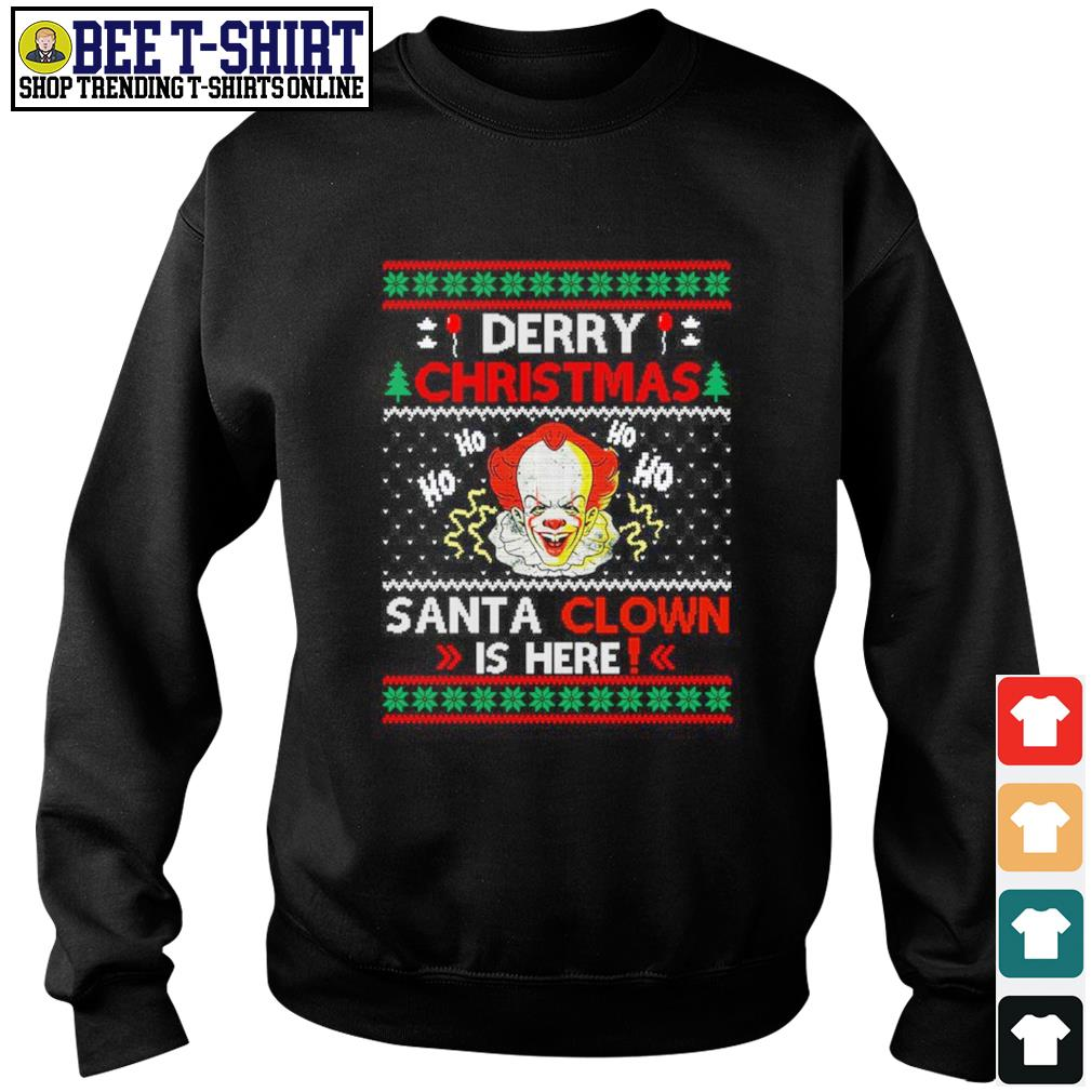 Pennywise Derry Christmas Santa Clown is here ugly s sweater
