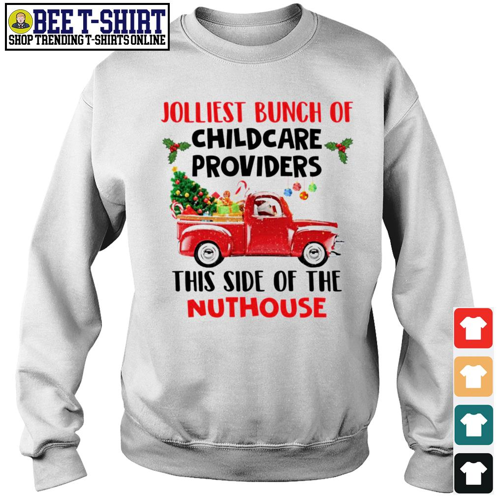 Jolliest bunch of childcare providers this side of the Nuthouse Christmas s sweater