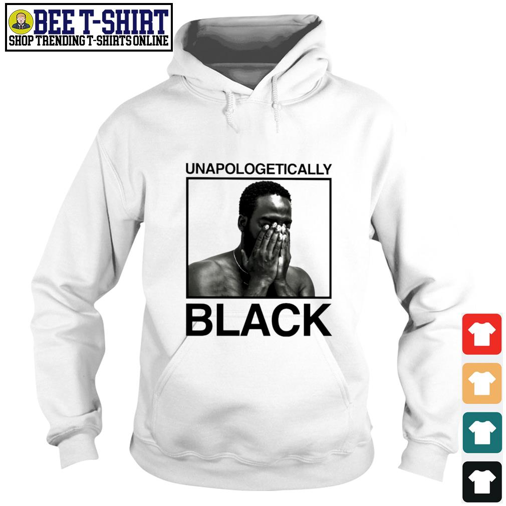 Black man unapologetically black s hoodie
